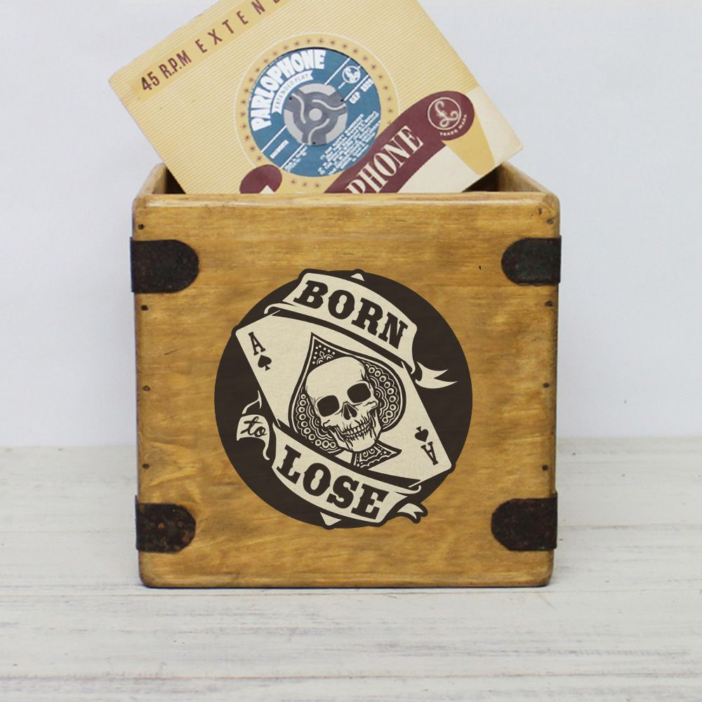 "Born To Lose 7"" Record Box Vintage Vinyl Crate"